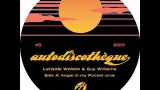 Leftside Wobble & Guy Williams - Pocket Angel