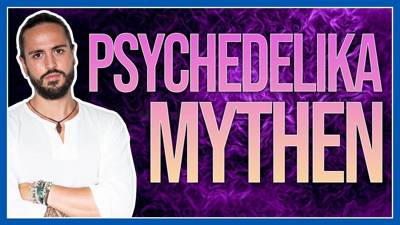 5 MYTHEN über PSYCHEDELIKA