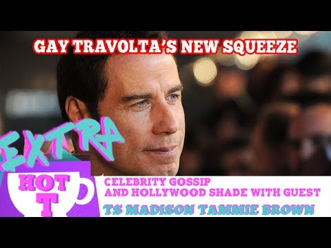 Gay Travolta's New Squeeze!: Extra Hot T with TAMMIE BROWN & TS MADISON