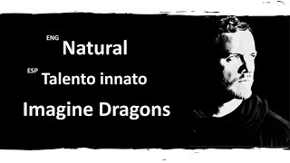 Natural Imagine Dragons Lyrics Letra Español English Sub Video
