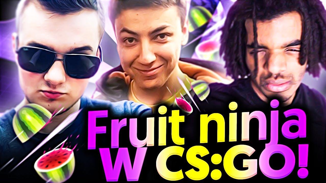 FRUIT NINJA W CS:GO!