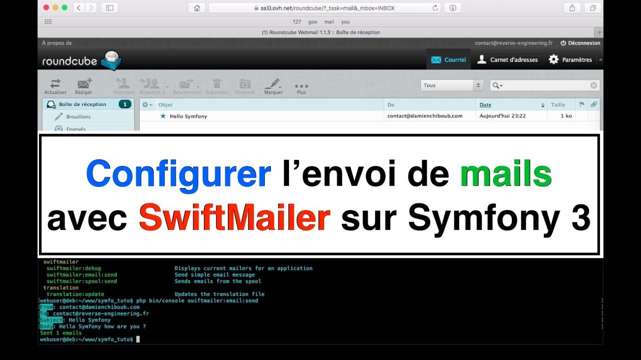 Tutoriel 11 Configurer l'envoi de mails avec Swiftmailer sur Symfony 3