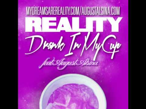 Drank In My Cup feat. August Alsina