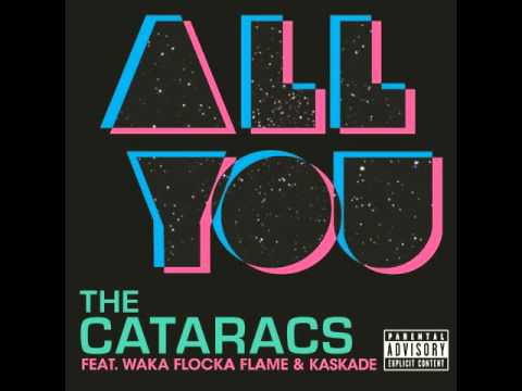 The Cataracts: All You  ft  Waka Flocka Flame, Kaskade CRNKN Remix  Bass Boosted