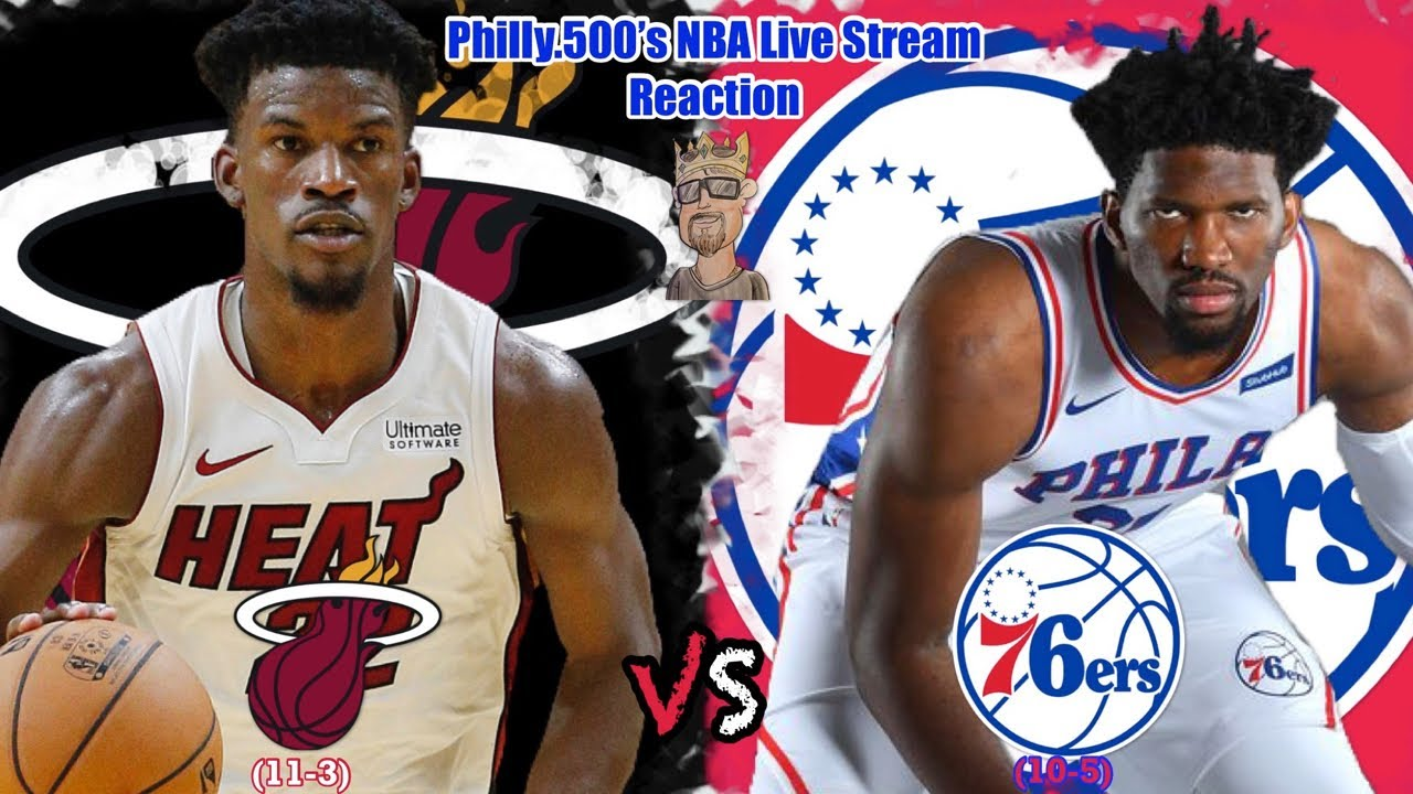 Heat VS 76ers | Live Stream Reaction | The Return Of Jimmy!!! - YouTube