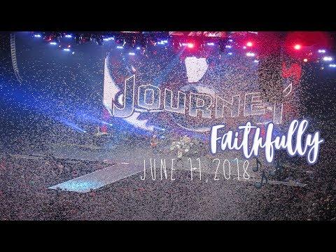 Journey- Faithfully 6/11/18 Wells Fargo Center