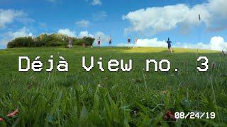 Déjà View no. 3 (A Project Feel Memory)