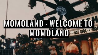 MOMOLAND - Welcome to MOMOLAND -Japanese ver.-