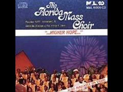 Florida Mass Choir-How Excellent Is Thy Name