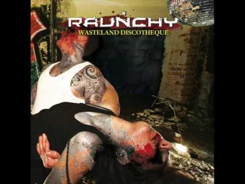 Raunchy - Wasteland discotheque mp3