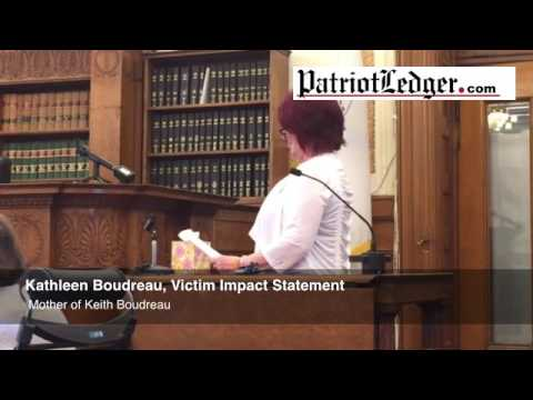 Kathleen Boudreau Gives A Victim Impact Statement In The Trial Of