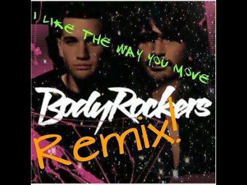 Body Rockers - I Like The Way You Move Remix *house*