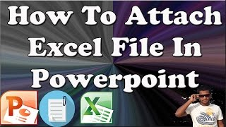 How To Attach Excel File In Powerpoint 2010