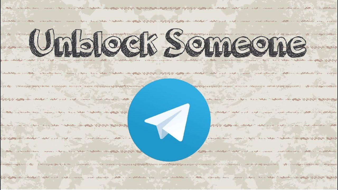 How to unblock someone on Telegram