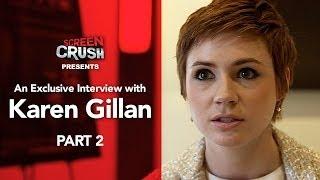 Exclusive Interview With Oculus Star Karen Gillan, Part 2
