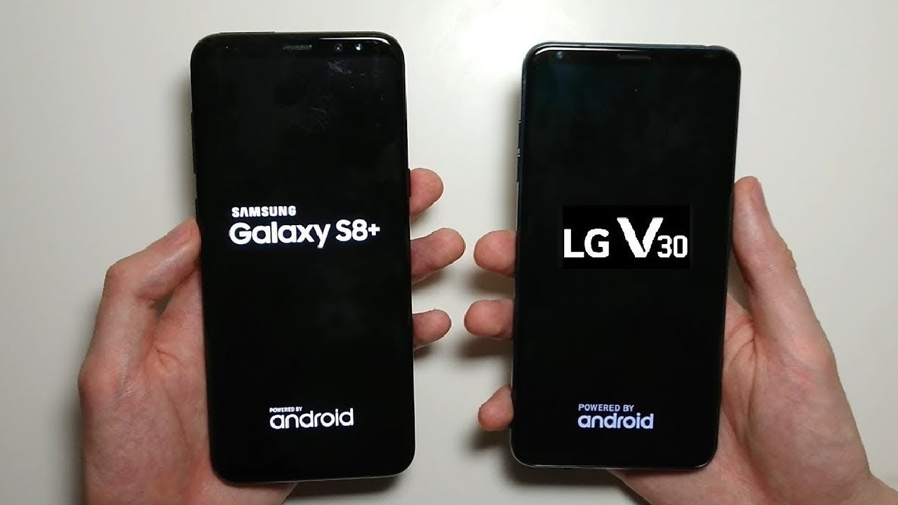 LG V30 and Samsung Galaxy S8 Plus - Speed Test!