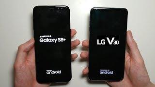 LG V30 vs Samsung Galaxy S8 Plus Speed Test!
