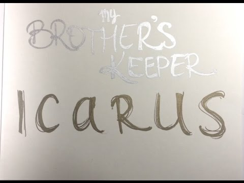 My Brother's Keeper-Icarus