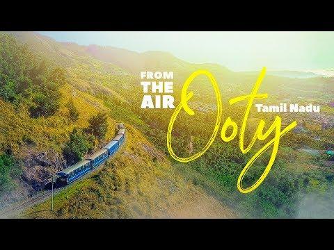 OOTY: From the Air | 4K | DJI Mavic Pro