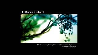 [ Oxycanta ] mixed by Mahiane full album