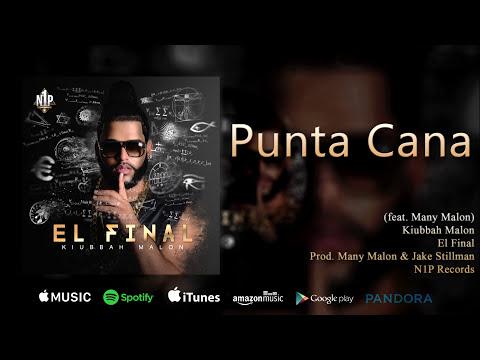 Kiubbah & Many Malon - Punta Cana (El Final Album)