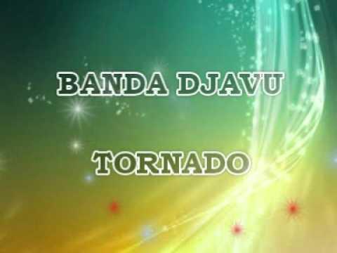 TORNADO - BANDA DJAVU  SONIDO DIGITAL
