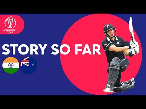 India vs New Zealand - Match's  Story  So Far | ICC Cricket World Cup 2019