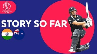 India vs New Zealand - The Story So Far | ICC Cricket World Cup 2019 Video