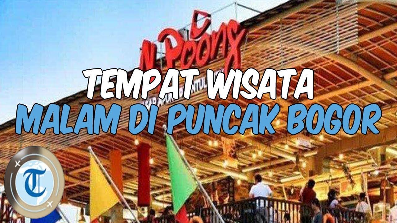 10 Tempat Wisata di Puncak Bogor, Cocok untuk Nongkrong Malam ...