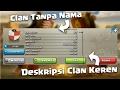 Cara membuat Akun/Clan Tanpa Nama dan Deskripsi Keren - Clash Of Clans