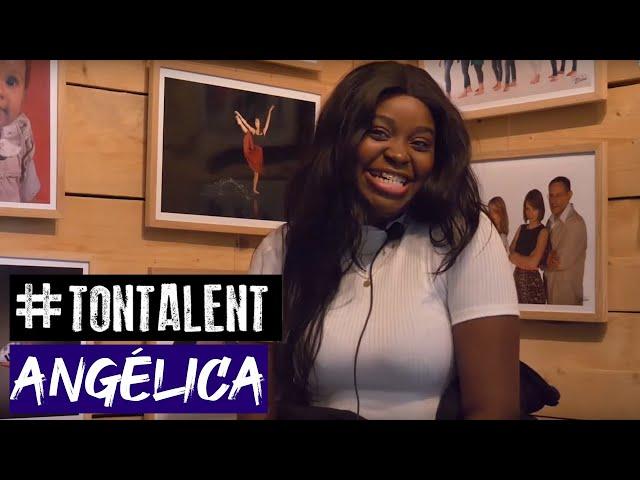 #tontalent - Interview d'Angélica