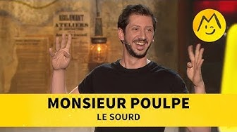 Monsieur Poulpe -  Le sourd