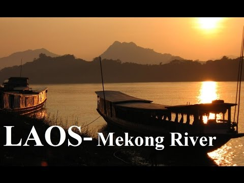 Laos - Luang Prabang (Beautiful Mekong River)  Part 4