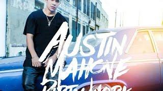Austin Mahone - Dirty Work 和訳&歌詞