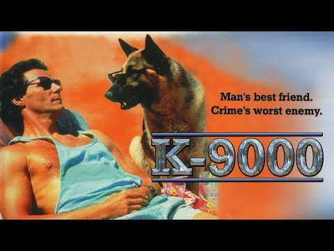 K-9000 (1991) - Chris Mulkey - Catherine Oxenberg - Dennis Haysbert - DVD fan Commentary for K9000