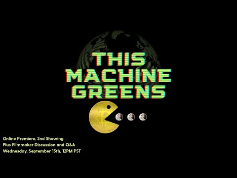 """""""This Machine Greens"""" - Bitcoin Documentary - Online Premiere + Filmmaker Discussion and Q&A"""