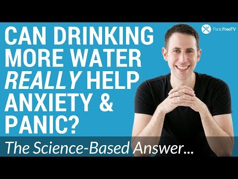 How To Stop Panic Attacks And Anxiety Naturally: Drink More Water?