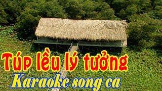 Karaoke tup lều lý tưởng song ca