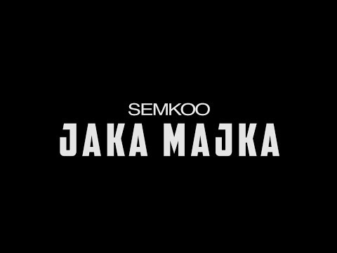SEMKOO - JAKA MAJKA (prod. by Stanic x BK x Doni Balkan)