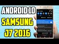 Como Actualizar Samsung J7 2016 Android 10 Muy Pronto! 😍