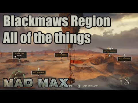 Mad Max | Blackmaws | Jeet's Territory | Camps, Scarecrows, Snipers, Convoy, Minefields, Scavengers