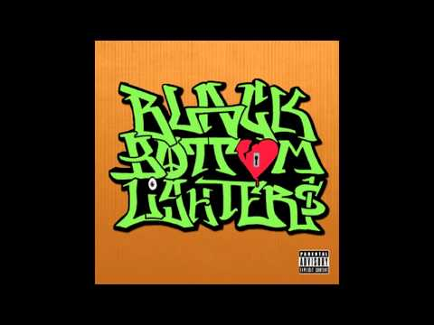 Black Bottom Lighters - Be Kind Rewind