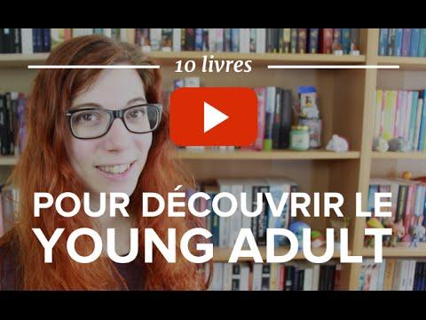 10 Livres Pour Decouvrir Le Young Adult