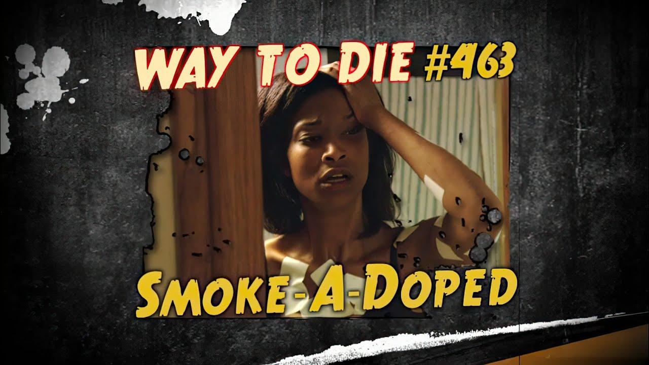 1000 Maneras de Morir - Manera de Morir #463 Nunca Fumes en la Cama (Latino)