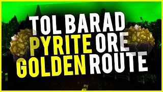 Tol'Barad Pennisula Pyrite Ore Golden Route Find RICH PYRITE NODES Gain More Quickly WoW Gold Guide