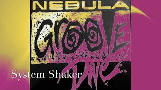 System Shaker - Nebula Groove Dive. 1989/90.