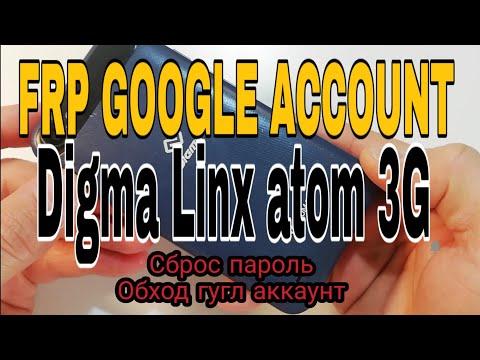 DIGMA LINX ATOM 3G/ FRP GOOGLE ACCOUT.