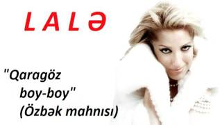 Lale Memmedova - Qaragoz boy boy (Lezgi) www.lalamammadova.az
