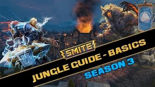 Smite Jungle Guide Season 3 - The Basics - God Selection, Starting Build/Route & Role of the Jungler