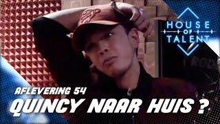 #54: Trekt Quincy de deur van House of Talent voorgoed achter zich dicht? (VOLLEDIGE AFLEVERING)